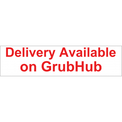 Delivery w/ GrubHub Available Banner 2x8